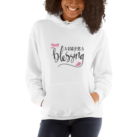 Image of a baby is a blessing Hooded Sweatshirt for Women-Marks'Marketplace