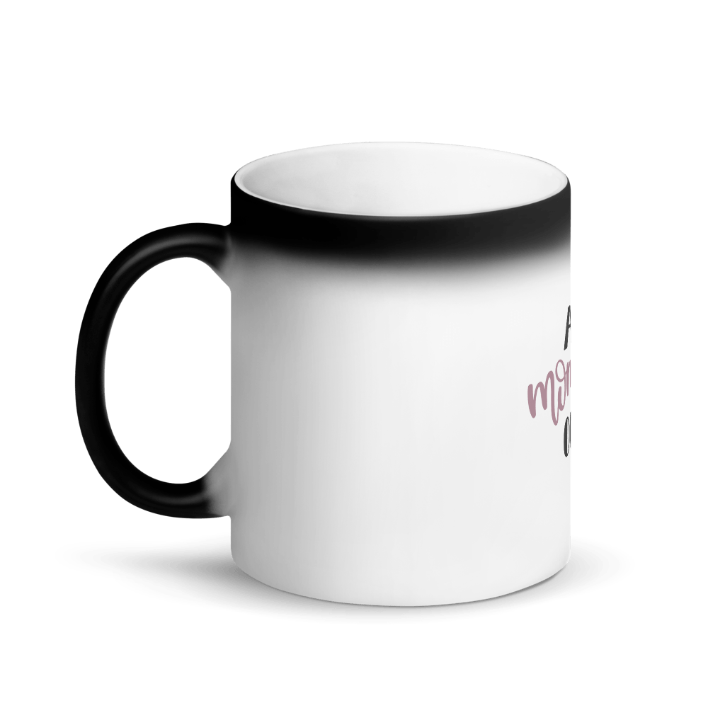 All mommed out Matte Black Magic Mug Marks'Marketplace