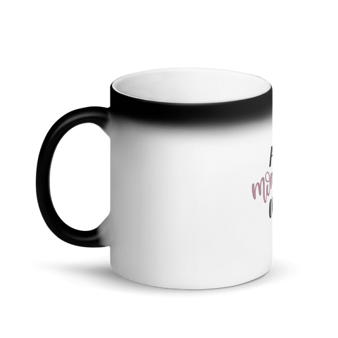 Image of All mommed out Matte Black Magic Mug Marks'Marketplace