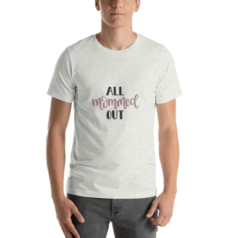 Image of All mommed out Men Short-Sleeve T-Shirt Marks'Marketplace Ash S