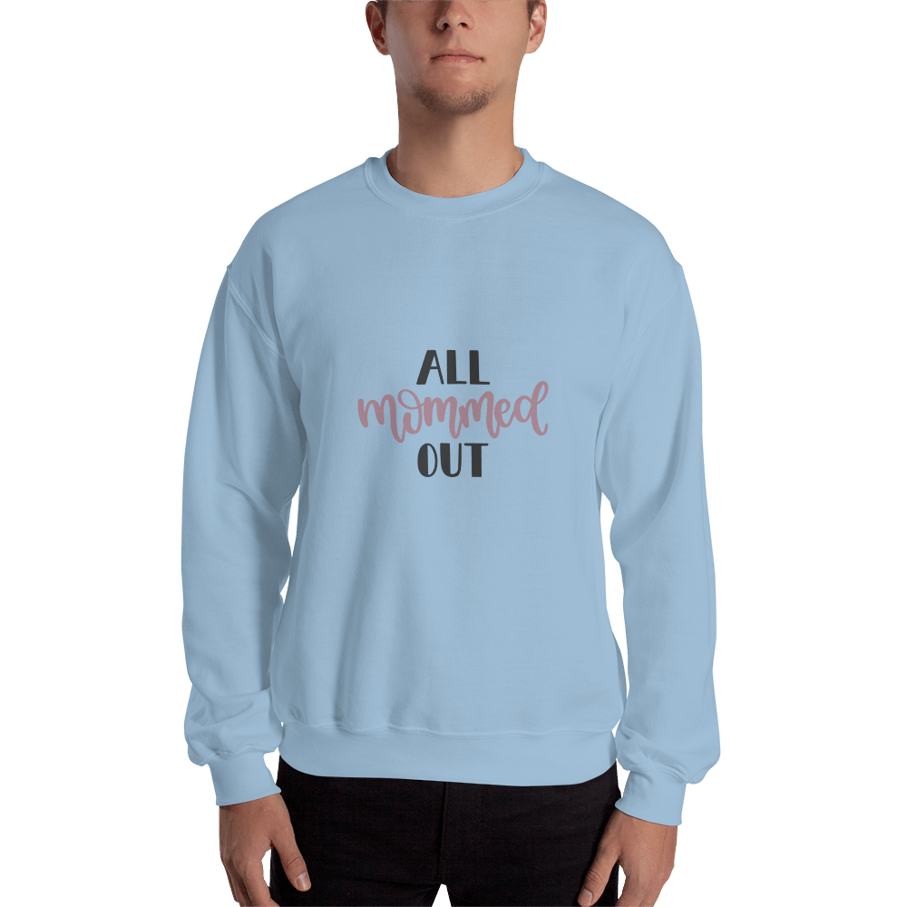 All mommed out Men Sweatshirt Marks'Marketplace Light Blue S