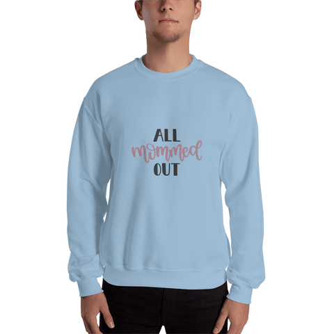 Image of All mommed out Men Sweatshirt Marks'Marketplace Light Blue S