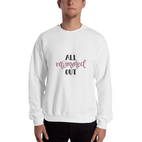 Image of All mommed out Men Sweatshirt Marks'Marketplace White S