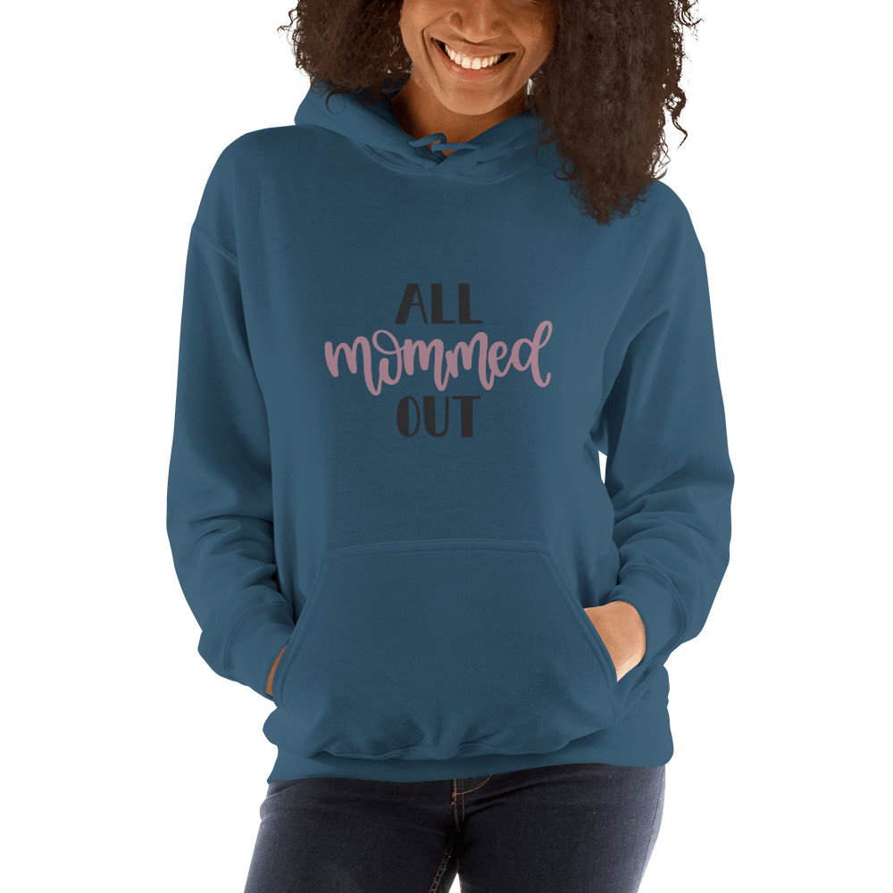 All mommed out Women Hooded Sweatshirt Marks'Marketplace Indigo Blue S