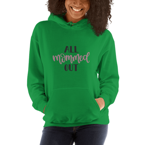 Image of All mommed out Women Hooded Sweatshirt Marks'Marketplace Irish Green S