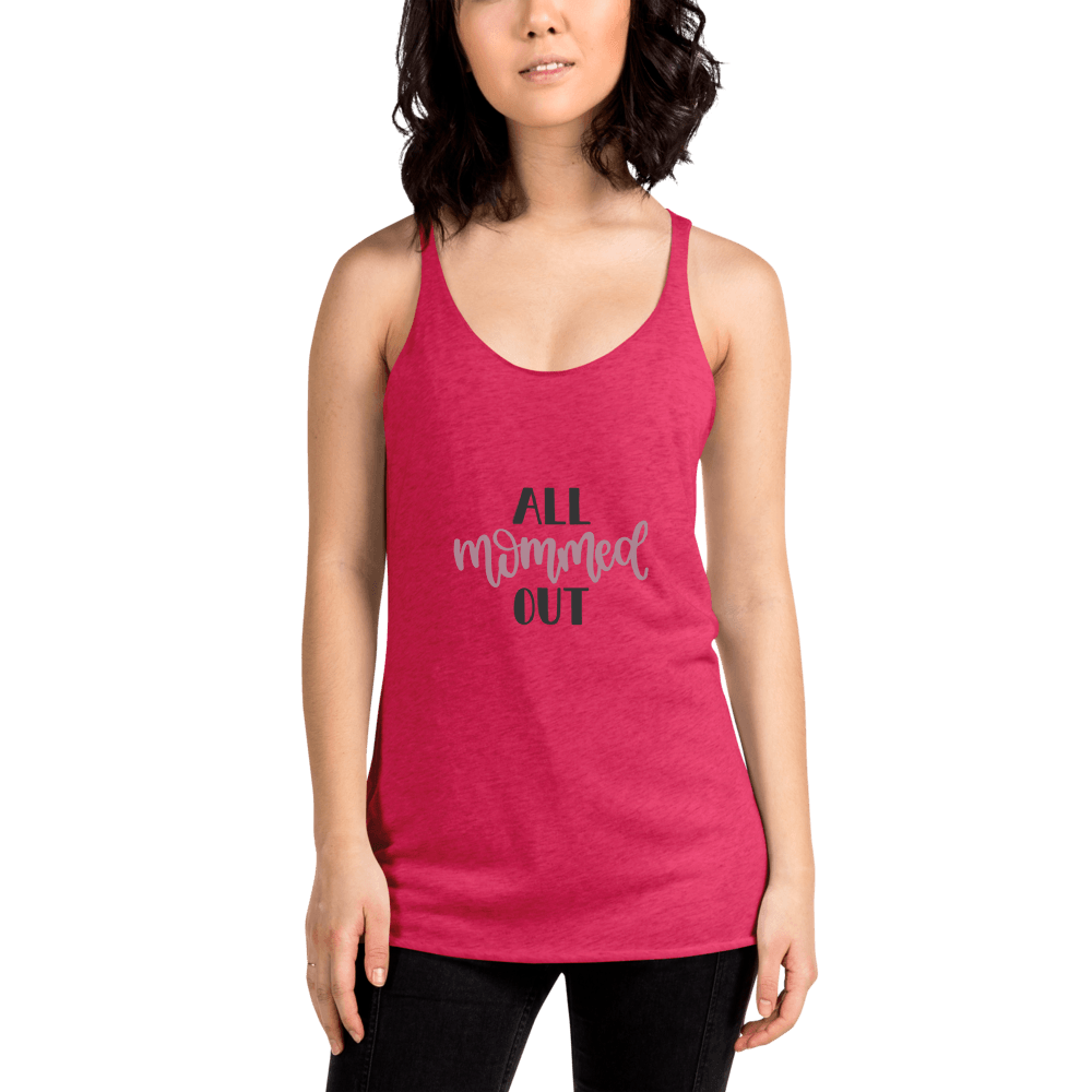 All mommed out Women's Racerback Tank Marks'Marketplace Vintage Shocking Pink XS