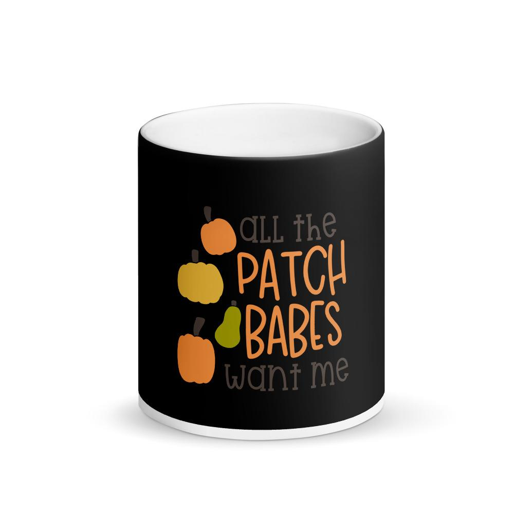 All the patch babes want me Matte Black Magic Mug Marks'Marketplace