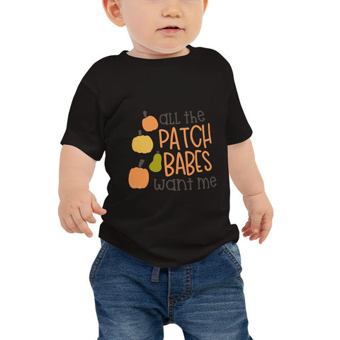 Image of All the patch babes want me Women Baby Jersey Short Sleeve Tee Marks'Marketplace Black 6-12m
