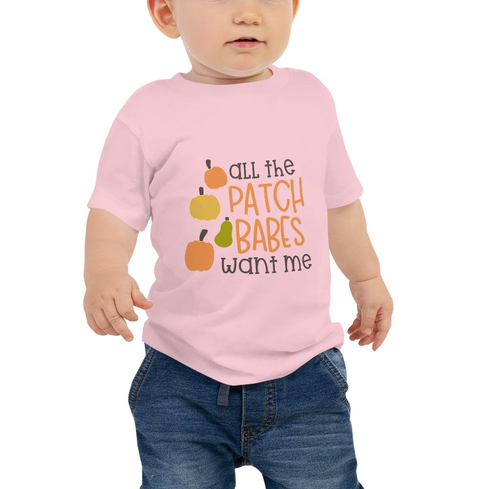 All the patch babes want me Women Baby Jersey Short Sleeve Tee Marks'Marketplace Pink 6-12m