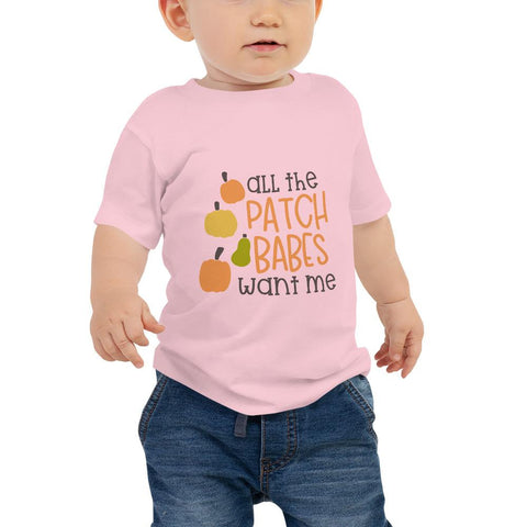 Image of All the patch babes want me Women Baby Jersey Short Sleeve Tee Marks'Marketplace Pink 6-12m