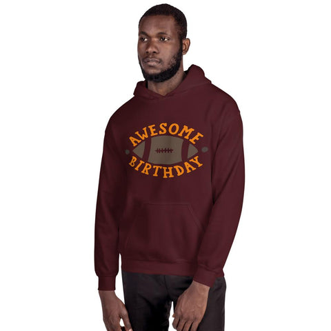Image of Awesome Birthday Hooded Sweatshirt Marks'Marketplace Maroon S