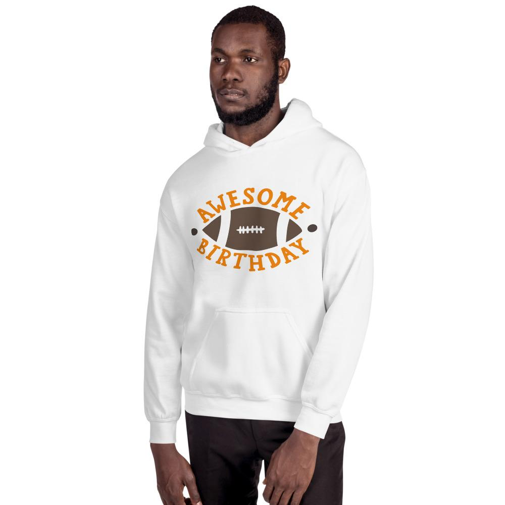 Awesome Birthday Hooded Sweatshirt Marks'Marketplace White S