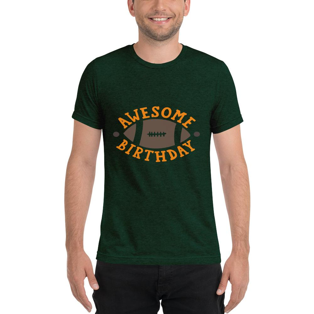 Awesome Birthday Short sleeve t-shirt Marks'Marketplace Emerald Triblend XS