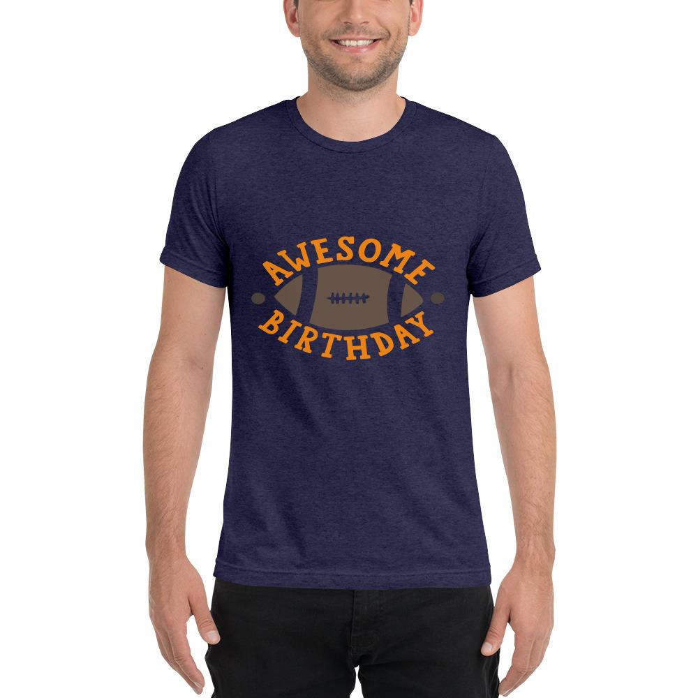 Awesome Birthday Short sleeve t-shirt Marks'Marketplace Navy Triblend XS