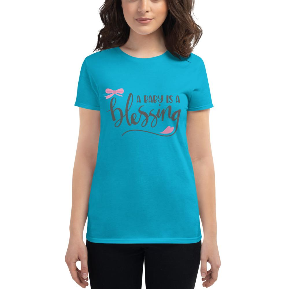Baby is a Blessing Women's short sleeve t-shirt Marks'Marketplace Caribbean Blue S