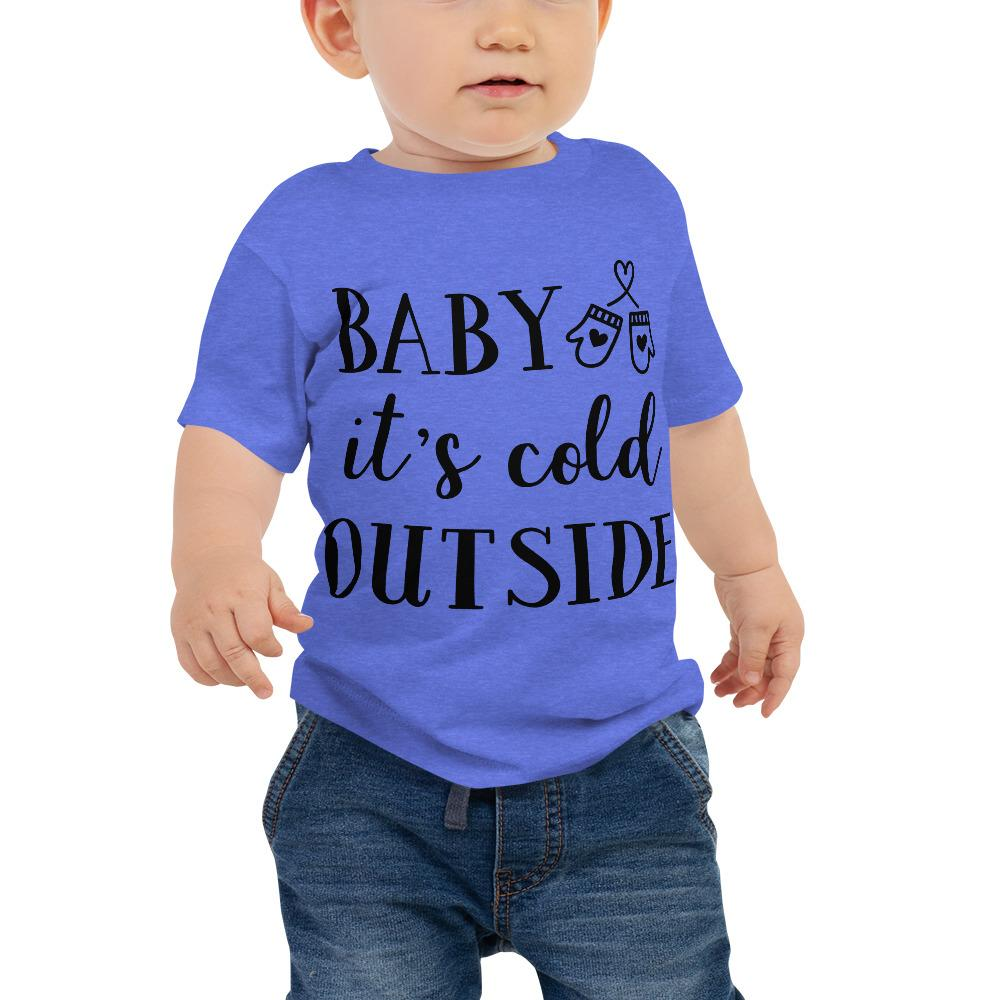 Baby It's Cold Outside Baby Jersey Short Sleeve Tee Marks'Marketplace Heather Columbia Blue 6-12m