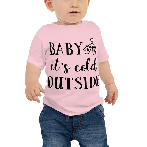 Image of Baby It's Cold Outside Baby Jersey Short Sleeve Tee Marks'Marketplace Pink 6-12m