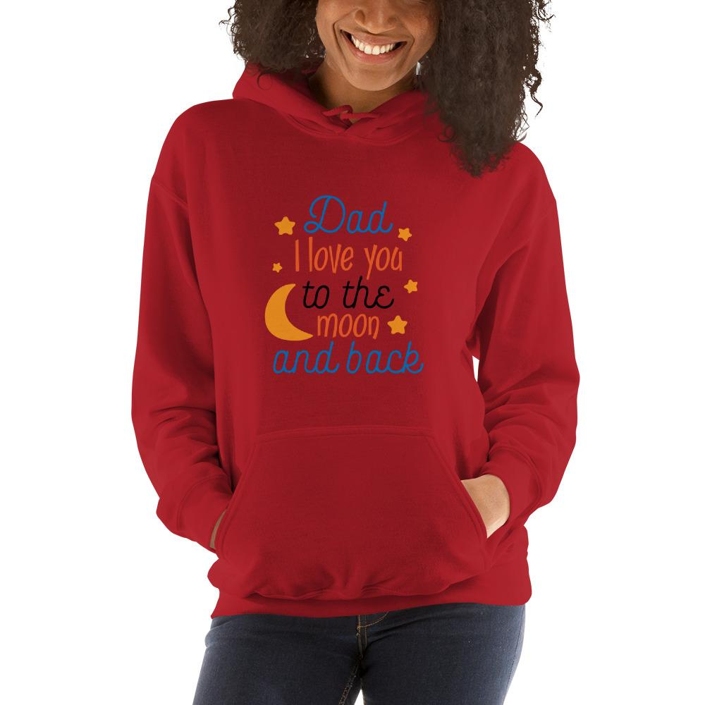 Dad i love you to the moon and back Women Hooded Sweatshirt Marks'Marketplace Red S