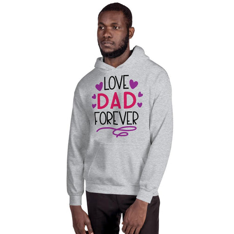 Image of Love Dad Forever Hooded Sweatshirt Marks'Marketplace Sport Grey S