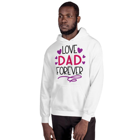 Image of Love Dad Forever Hooded Sweatshirt Marks'Marketplace White S
