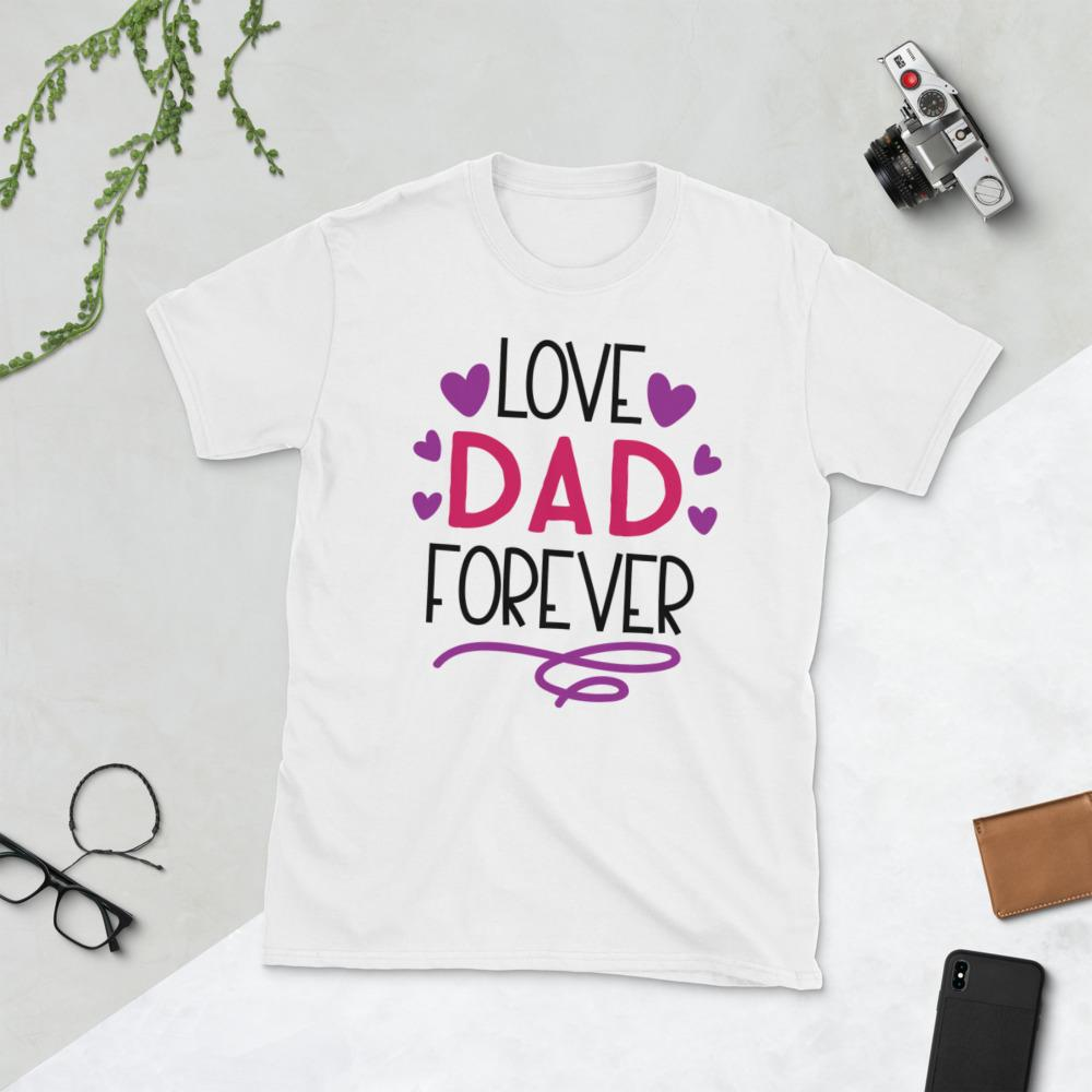 Love Dad Forever Short-Sleeve Unisex T-Shirt Marks'Marketplace