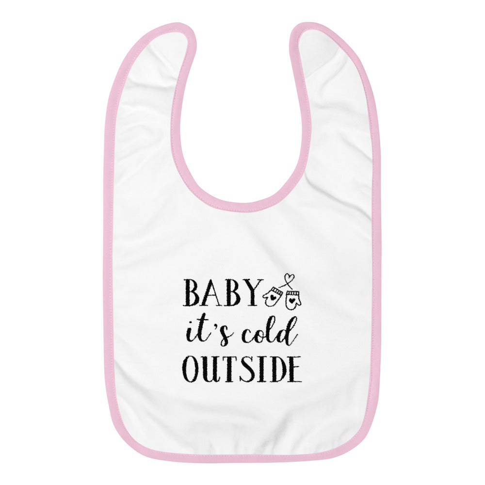 Baby It's Cold Outside Embroidered Baby Bib-Marks'Marketplace