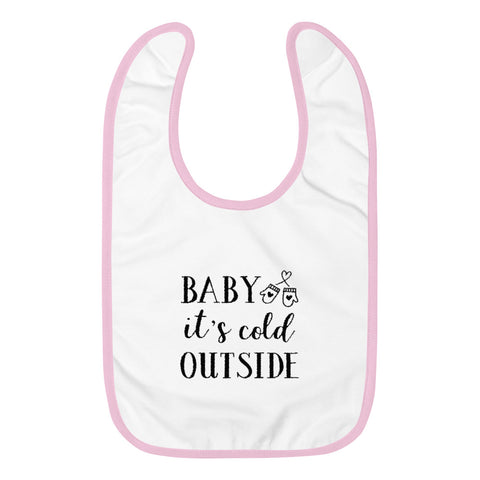 Image of Baby It's Cold Outside Embroidered Baby Bib-Marks'Marketplace