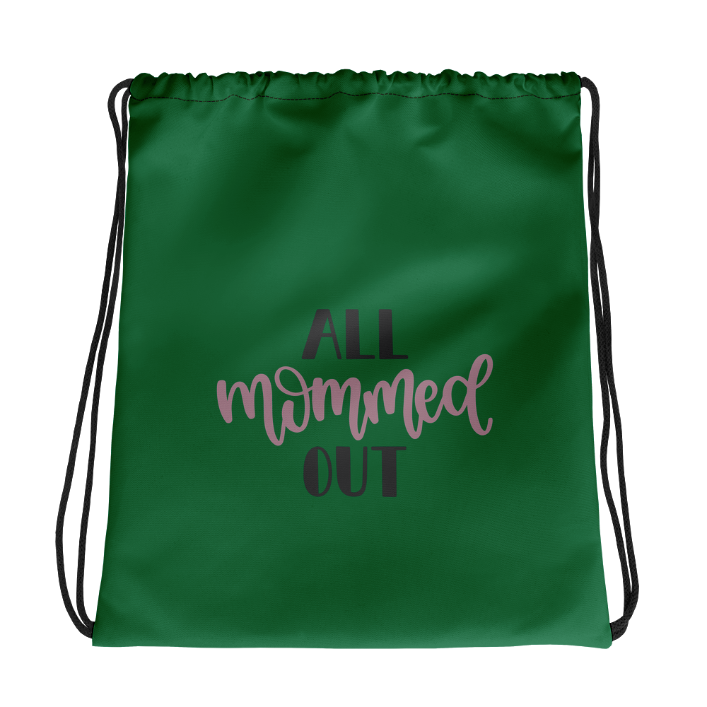 All mommed out Drawstring bag-Marks'Marketplace