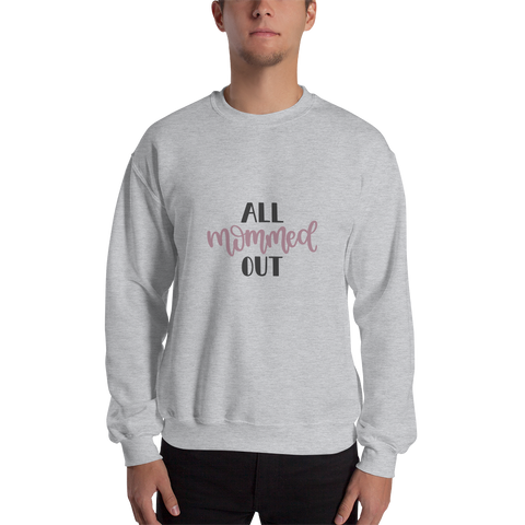 Image of All mommed out Men Sweatshirt-Marks'Marketplace