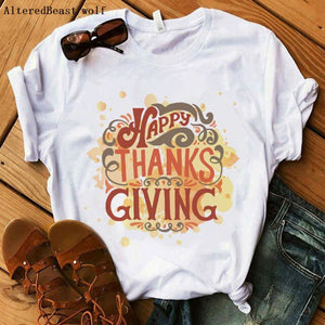 Happy Thanksgiving t shirt women thanksgiving days gift white Tops letter printed fashion christmas t shirt femme women clothes
