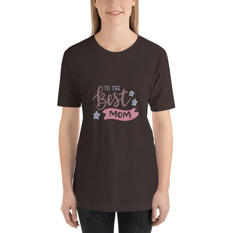 Image of To the best mom Women Short-Sleeve T-Shirt Marks'Marketplace Brown S