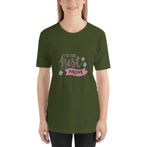 Image of To the best mom Women Short-Sleeve T-Shirt Marks'Marketplace Olive S