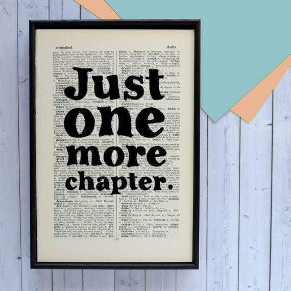 Just one more chapter - Framed Book Page Art BookGeek