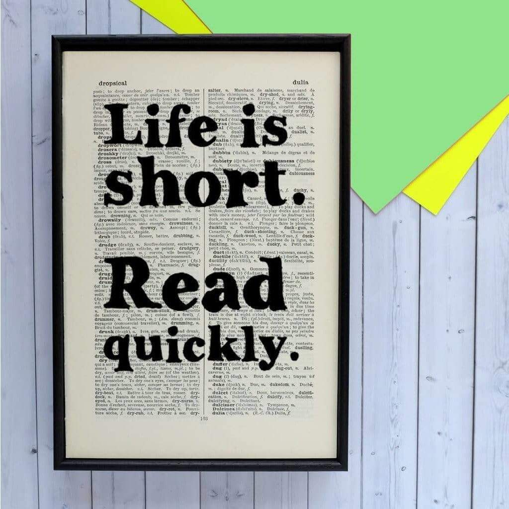 Life is short - Framed Book Page Art BookGeek
