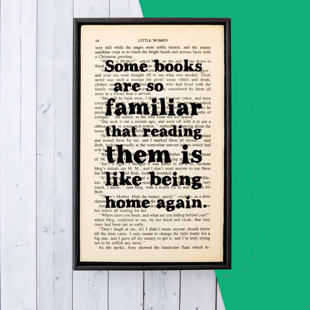 Some books are so familiar - Framed Book Page Art BookGeek