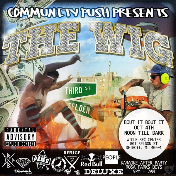 Community Push Presents // The Wig // Grand Opening