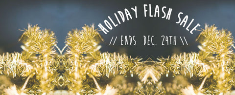 Holiday Flash Sale starts now!