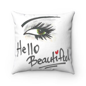 Hello Beautiful Spun Polyester Square Pillow