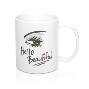 """Hello Beautiful!"" 11 oz. Mug"