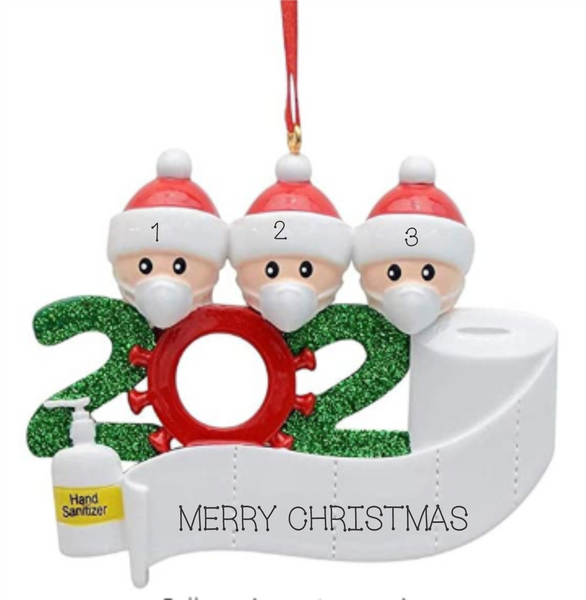 2020 Pandemic Ornament- Family of 3