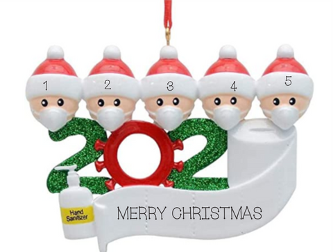 2020 Pandemic Ornament- Family of 5