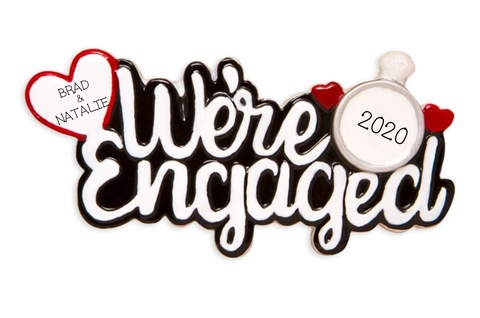 We're Engaged! Christmas Ornament