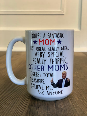 Trump Theme Mom Day Mug