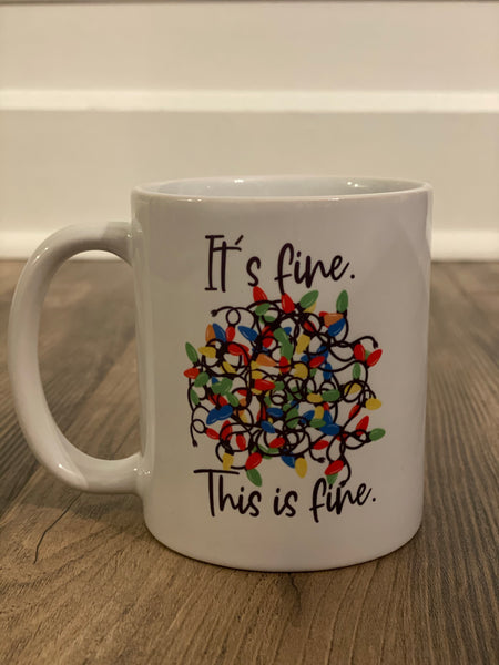 It's fine, This is fine coffee mug