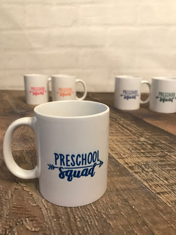 Preschool squad coffee mug