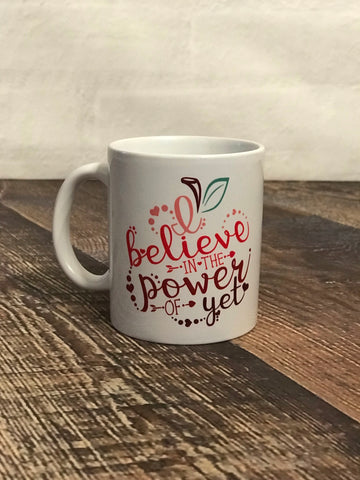 """Power of Yet"" Coffee Mug"