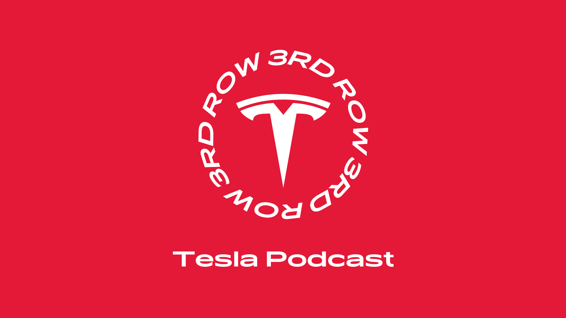 This week's episode of Third Row Tesla: A deep dive into what makes Tesla so unique, and what inspires its community