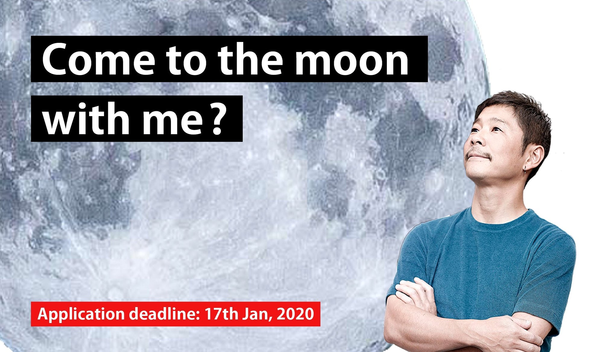 SpaceX will launch Yusaku Maezawa on a voyage to the Moon he is searching for a girlfriend to go with him