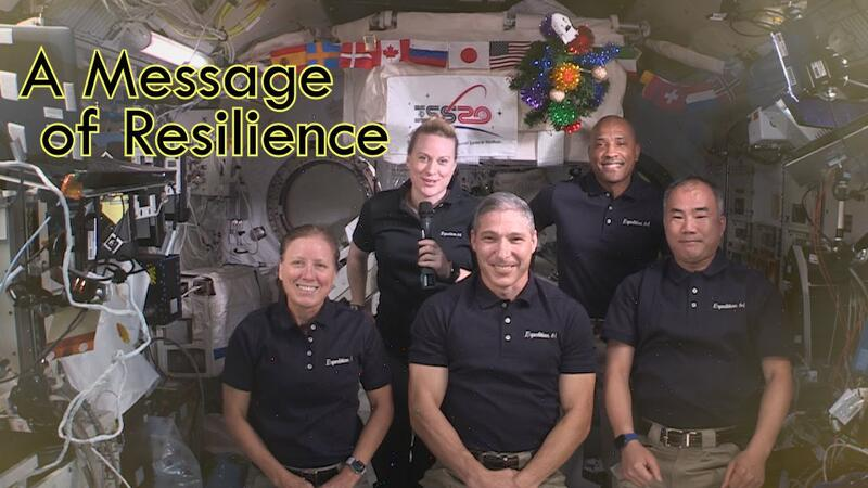 SpaceX Crew-1 NASA Astronauts send 'A Holiday Message of Resilience' from the Space Station [VIDEO]