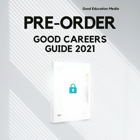 The Good Careers Guide 2021